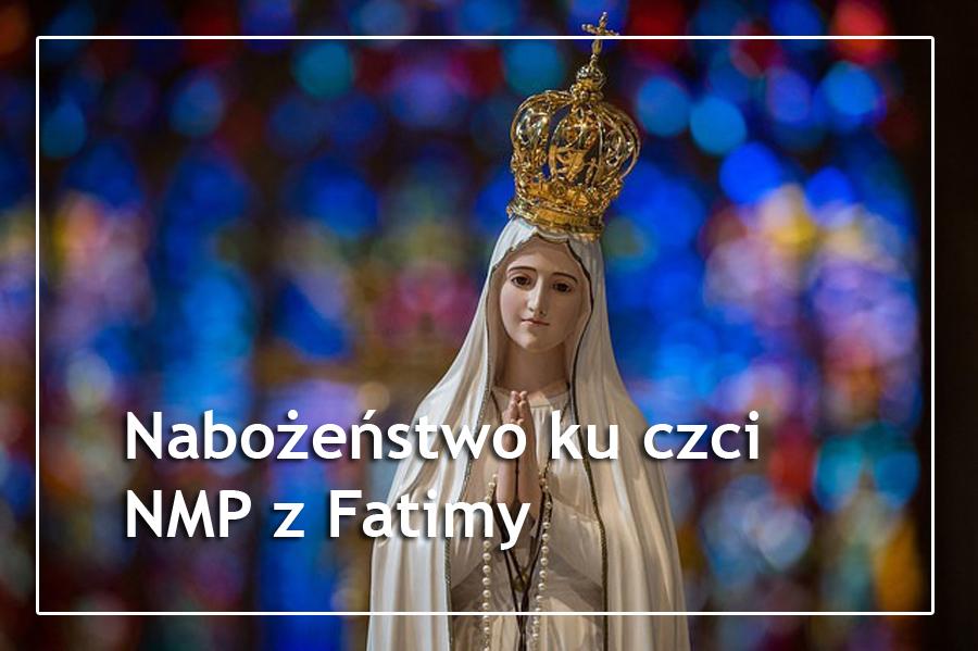 Nabożeństwo ku czci NMP z Fatimy