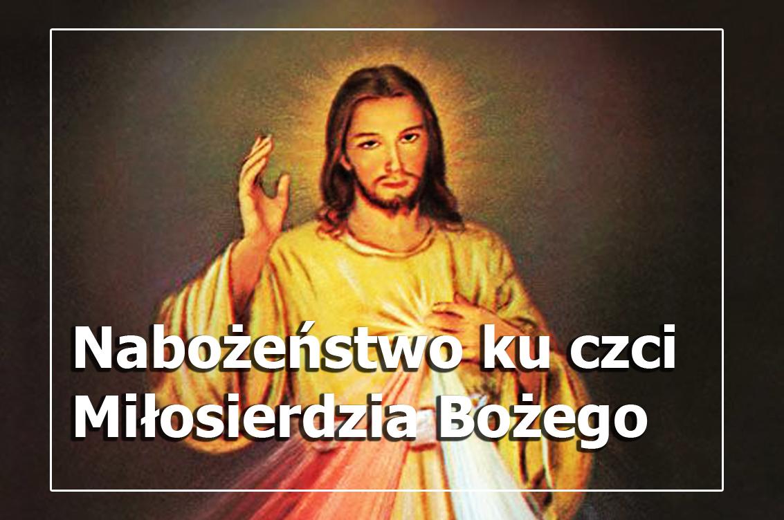 Nabożeństwo ku czci Miłosierdzia Bożego